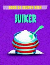 Door de eeuwen heen - Suiker