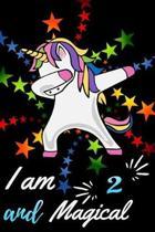 I Am 2 and Magical