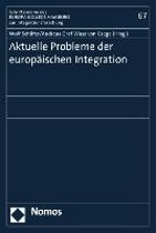 Aktuelle Probleme der europäischen Integration