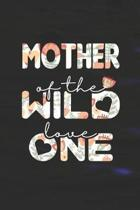 Mother Of The Wild Love One