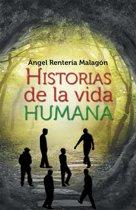 Historias De La Vida Humana
