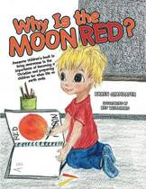 Why Is the Moon Red?
