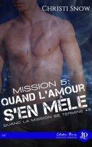 Mission 5 : Quand l'amour s'en mêle
