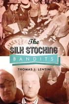 The Silk Stocking Bandits