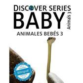 Animales Bebes 3/ Baby Animals 3