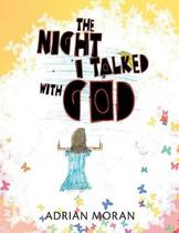 The Night I Talked with God