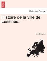 Histoire de La Ville de Lessines.