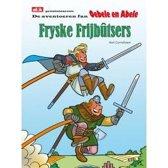 De avontoeren fan Oebele en Abele - Fryske Frijbûtsers