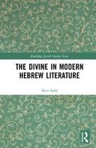 The Divine in Modern Hebrew Literature