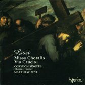 Liszt: Missa Choralis, Via Crucis / Matthew Best, Corydon Singers