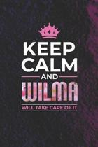 Keep Calm and Wilma Will Take Care of It