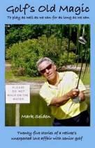 Golf's Old Magic