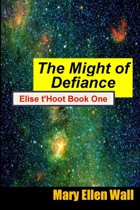 The Might of Defiance
