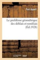 Le Probl me G om trique Des D blais Et Remblais
