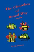 The Churches of Broad Way (The Cults)