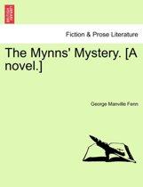 The Mynns' Mystery. [A Novel.]
