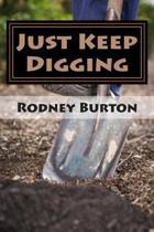 Just Keep Digging