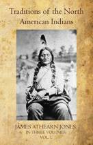 Traditions of the North American Indians Volume I