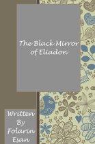 The Black Mirror of Eliadon