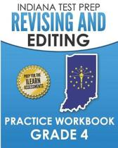 Indiana Test Prep Revising and Editing Practice Workbook Grade 4