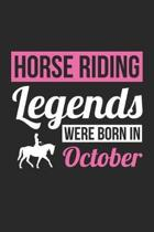 Horse Notebook - Horse Legends Were Born In October - Horse Journal - Birthday Gift for Equestrian