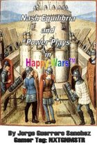 Nash Equilibria and Power Plays in Happy Wars