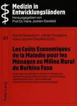 Les Couts Economiques de La Maladie Pour Les Menages Au Milieu Rural Du Burkina Faso