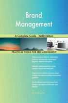 Brand Management A Complete Guide - 2020 Edition