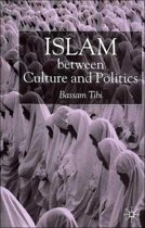 Islam Between Culture and Politics
