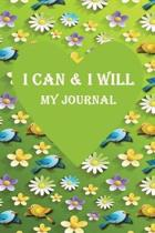 I Can & I Will My Journal