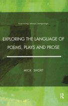 Exploring the Language of Poems, Plays and Prose