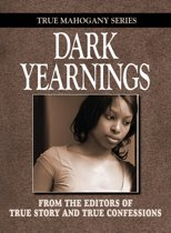 Dark Yearnings