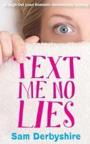 Text Me No Lies