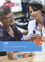 Traject V&V / VVT deel 2 verpleeg-, verzorginshuizen, thuiszorg Niveau 4