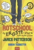 Rotschool - De ergste jaren van mijn leven