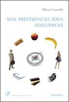 Nos préférences sous influences