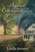 Against the Cottonwood Tree