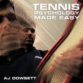 Tennis Psychology Made Easy