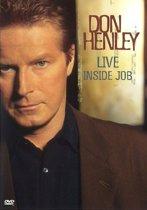 Don Henley - Live Inside Job
