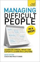 Managing Difficult People in a Week
