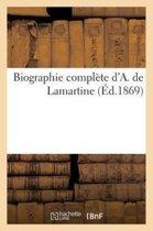 Boek cover Biographie Compl�te dA. de Lamartine van Sans Auteur