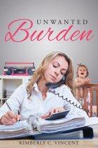 Unwanted Burden