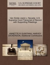 Van Sickle (Jack) V. Nevada. U.S. Supreme Court Transcript of Record with Supporting Pleadings