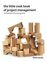 The Little Cook Book Of Project Management