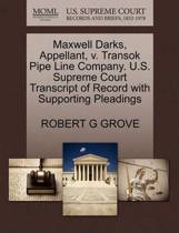 Maxwell Darks, Appellant, V. Transok Pipe Line Company. U.S. Supreme Court Transcript of Record with Supporting Pleadings