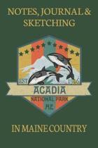 Notes Journaling & Sketching Acadia National Park Me EST 1916