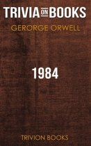 1984 by George Orwell (Trivia-On-Books)