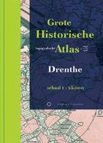 Historische provincie atlassen - Grote Historische Topografische Atlas Drenthe
