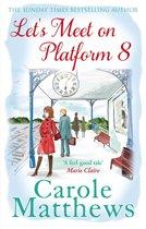 Let's Meet on Platform 8