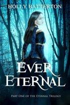 Ever Eternal